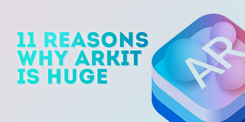 10-reasons-why-arkit-is-huge-1